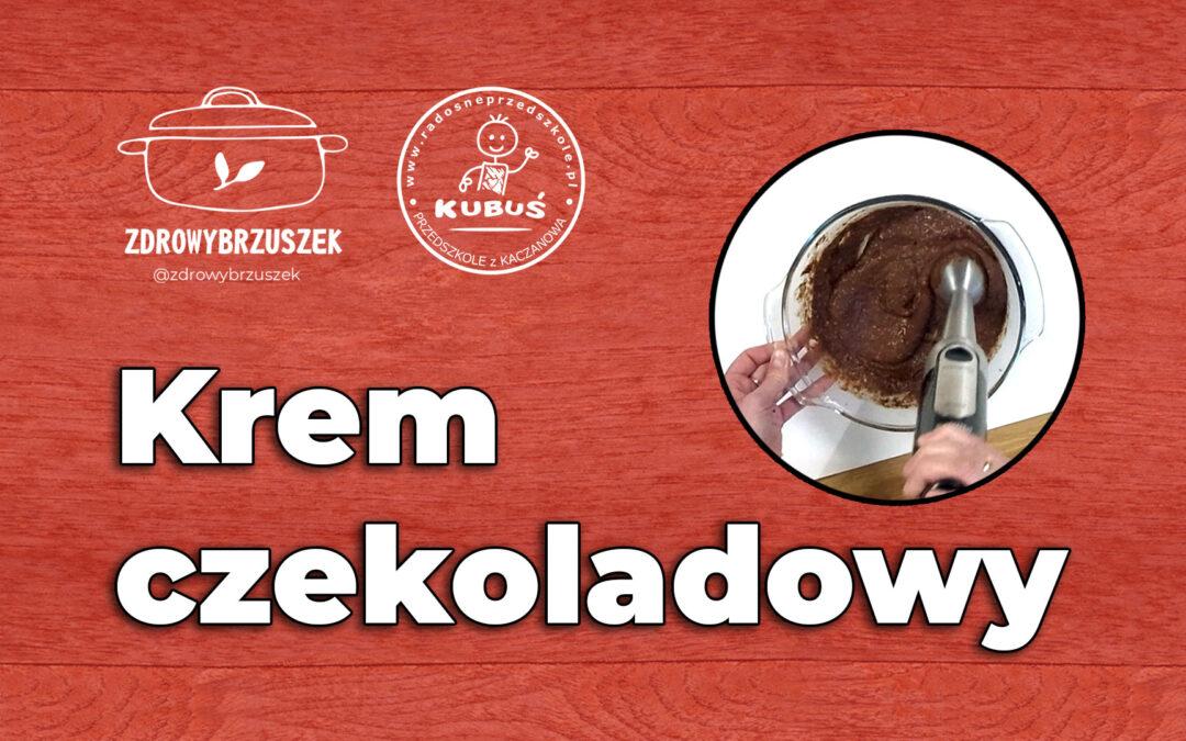 Krem czekoladowy | @zdrowybrzuszek | www.radosneprzedszkole.pl