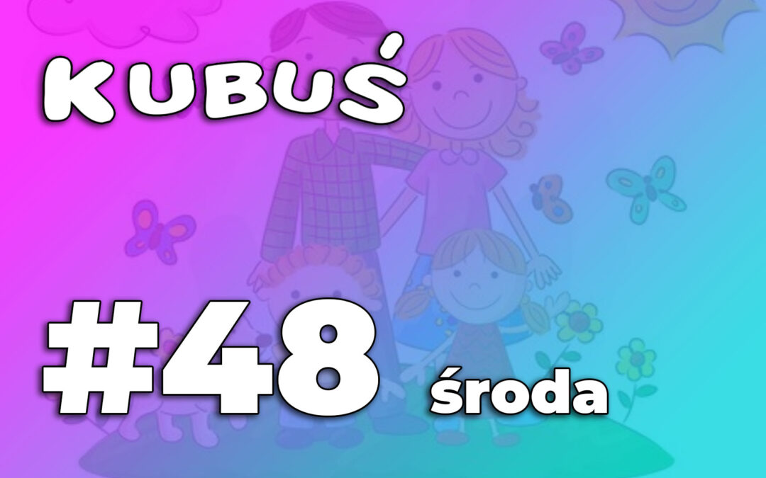 #48 środa| Moja rodzina| www.radosneprzedszkole.pl