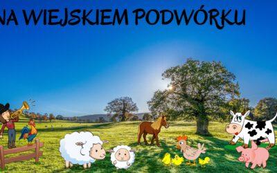 Środa | Na wiejskim podwórku  | www.radosneprzedszkole.pl